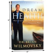 Book- Dream Health by Dr. Brian Wilmovsky