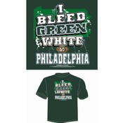'I Bleed Green & White - Go Philadelphia!' T-Shirt Wholesale Bulk