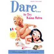 Dare...To Try Kama Sutra
