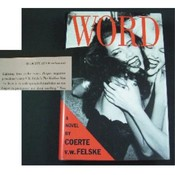 """WORD"" A Novel By Coerte V.W. Felske"