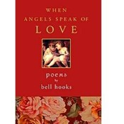 When Angels Speak of Love by Bell Hooks Wholesale Bulk