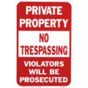 """Private Property/No Trespassing"" Sign"