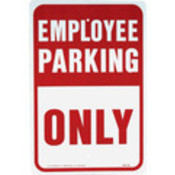 "Aluminum ""Employee Parking Only"" Sign"
