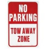 "Aluminum ""No Parking Tow Away Zone"" Sign"