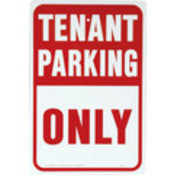 "Aluminum ""Tenant Parking Only"" Sign"