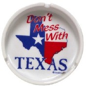 "Texas Ashtray "" Don't Mess With Texas"""