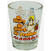 Alabama Clear Shotglass- No Shoes, No Shirt