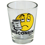 Wisconsin Shotglass- I Don&#39;t Do Mornings