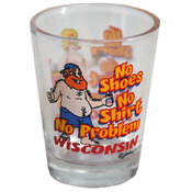 Wisconsin Shotglass- No Shoes, No Shirt