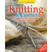 Book - Knitting & Crochet A Beginner's Guide