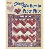 Martingale & Company That Patchwork Place-Show Me How To Paper Piece Wholesale Bulk