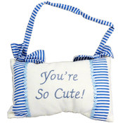 You're So Cute! Hanging Decorative Blue Pillow